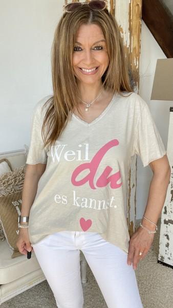 """Shirt """"Weil du es kannst"""""""